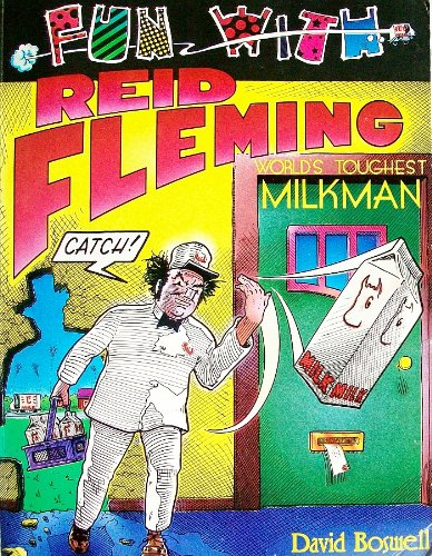 Fun With Reid Fleming: World's Toughest Milkman