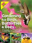 Gardening for Birds, Butterflies, and...