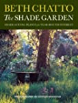The Shade Garden: Shade-Loving Plants...