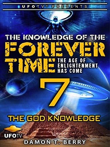 The Knowledge of the Forever Time 7