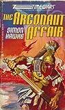 Argonaut Affair (Time Wars) (0441029116) by Hawke, Simon