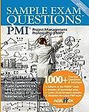 John A Estrella Sample Exam Questions: PMI Project Management Professional (PMP)