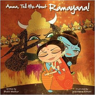 Amma, Tell Me About Ramayana! written by Bhakti Mathur