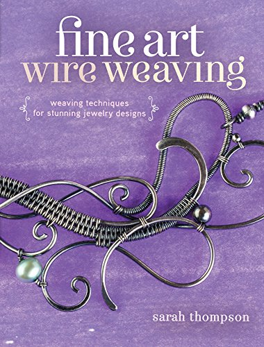 fine-art-wire-weaving-weaving-techniques-for-stunning-jewelry-designs