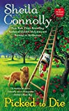 Picked to Die <br>(An Orchard Mystery)	 by  Sheila Connolly in stock, buy online here
