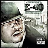 The Best of E-40: Yesterday, Today & Tomorrow ~ E-40