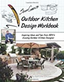 img - for Scott Cohen's Outdoor Kitchen Design Workbook: Inspiring Ideas and Tips from HGTV's Sizzling Outdoor Kitchen Designer book / textbook / text book