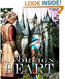 A Foreign Heart (The Inner Seas Kingdoms Book 4)