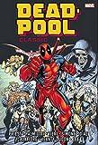img - for Deadpool Classic Omnibus Vol. 1 (Marvel Omnibus: Deadpool Classic) book / textbook / text book