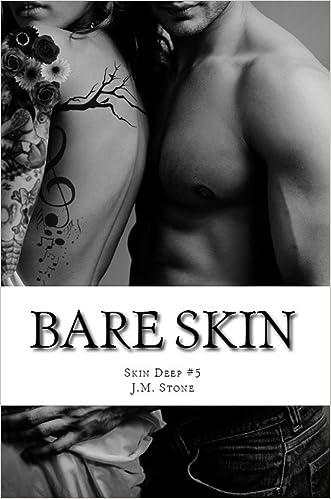 Bare Skin: Skin Deep #5 written by J.M. Stone