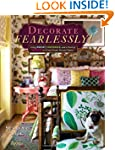 Decorate Fearlessly: Using Whimsy, Co...