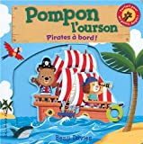 Pompon l'ourson : Pirates à bord !