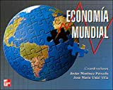 img - for Economia Mundial - 2b: Edicion (Spanish Edition) book / textbook / text book