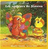 echange, troc Antoon Krings - Les couleurs de Siméon