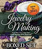 Jewelry Making and Other Easy Past Time Craft Hobbies (incl Parachord): 3 Books In 1 Boxed Set
