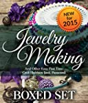 Jewelry Making and Other Easy Past Ti...