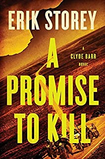 Book Cover: A Promise to Kill: A Clyde Barr Novel