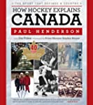 How Hockey Explains Canada: The Sport...