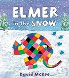 David McKee Elmer in the Snow