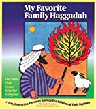 My Favorite Family Haggadah: A Fun, Interactive Passover Service for Children and Their Families