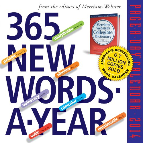 365 New Words-a-Year 2014 Page-A-Day Calendar: Merriam-Webster: 9780761172963: Amazon.com: Books