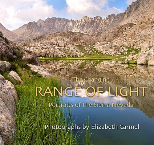 The Changing Range of Light: Portraits of the Sierra Nevada