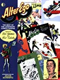 Alter Ego: The Best Of The Legendary Comics Fanzine (1893905888) by Roy Thomas