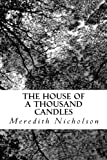 img - for The House of a Thousand Candles book / textbook / text book