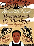 Precious and the Monkeys. Alexander McCall Smith