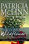Wyoming Wildflowers: The Beginning (A...