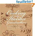 Cooking with Italian Grandmothers: Re...