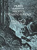 "Dore's Illustrations for Ariosto's ""Orlando Furioso"": A Selection of 208 Illustrations (Dover Fine Art, History of Art) (048623973X) by Dore, Gustave"