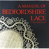 A Manual of Bedfordshire Lace