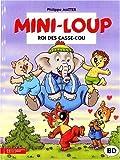 echange, troc Philippe Munch, Isabelle Lebeau - Mini-loup, roi des casse-cou