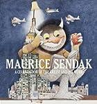 Maurice Sendak: A Celebration of the...