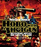 ホーボー・ウィズ・ショットガン [Blu-ray]