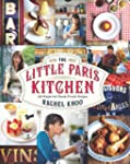 The Little Paris Kitchen: 120 Simple...