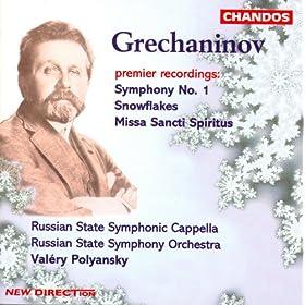 Grechaninov: Symphony No. 1 / Snowflakes / Missa Sancti Spiritus