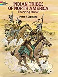 Indian Tribes of North America Coloring Book (Dover History Coloring Book) (0486263037) by Copeland, Peter F.