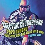 Electric Chubbyland Vol. 2