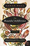 The Beautiful Indifference: Stories (P.S.)