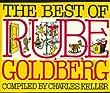 The Best of Rube Goldberg