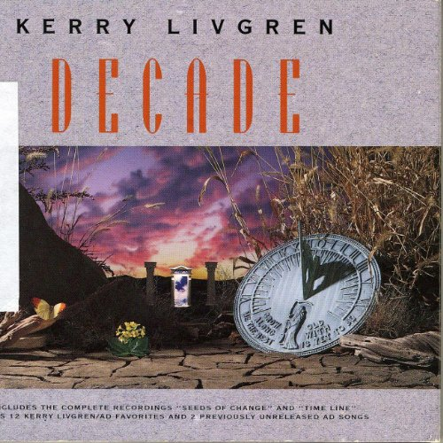 Kerry Livgren: Decade