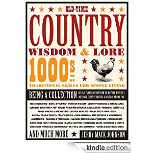Old-Time Country Wisdom & Lore: 1000s of Traditional Skills for Simple