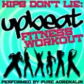 Hips Don't Lie: Upbeat Fitness Workout