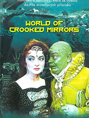 World of Crooked Mirrors