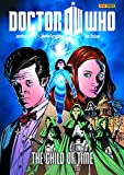 img - for Doctor Who: The Child of Time (Doctor Who (Panini Comics)) book / textbook / text book