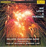 Sellers Engineering Band: We Love A Parade