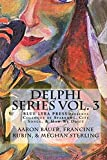 img - for Delphi Series Vol. 3: Colloquy of Sparrows, City Songs, & How We Drift (Blue Lyra Press Delphi Series) (Volume 3) book / textbook / text book