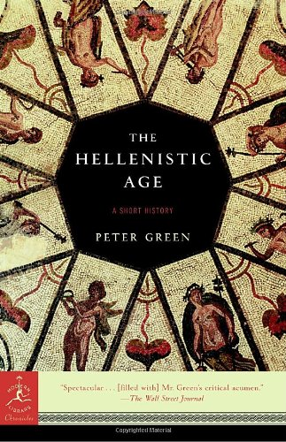 Hellenistic Age (Modern Library Classics (Paperback))
